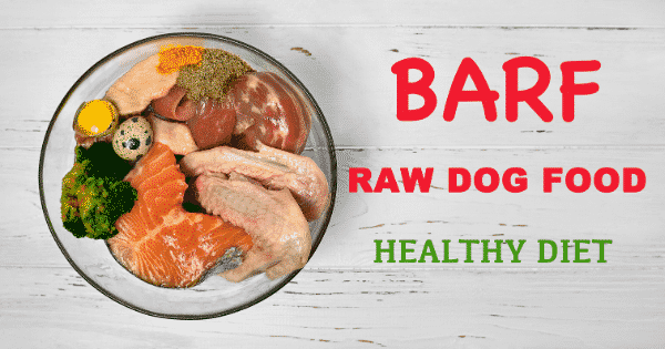 BARF Diet - Biologically Appropriate Raw Food Diet - Example Foods